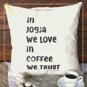 Bantal Custom uk 40×40 – Putih – Quotes Pillow
